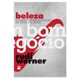 Livro-Beleza-Bom-Negocio-Rudi-Werner-3609187